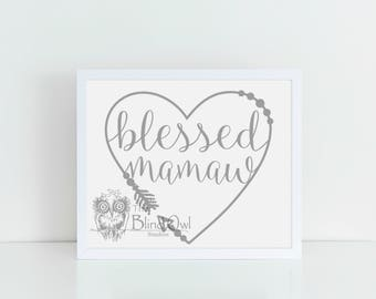 Blessed Mamaw