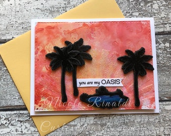 You Are My Oasis Greeting Card