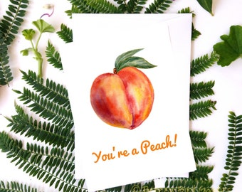 Peach Card, Watercolour Peach, You are a Peach, Funny Card, Card for All Occasions, Food Greeting Card, Thank You Card