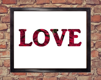 Love word art, Word print, Downloadable art, Home Decorations, Love, Roses