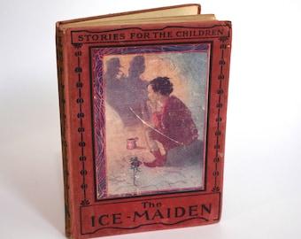 Vintage Children's Book, The Ice-Maiden