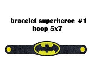 Bracelet ITH Superheroe #1 - Embroidery Design 5x7
