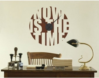 Now is the Time wall decal clock, sticker, mural, vinyl wall art