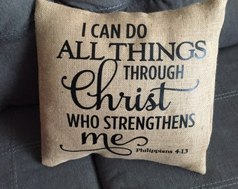 I Can do all Things... Burlap Envelope Pillow Cover/ Pillow Cover/ Burlap Pillow Cover