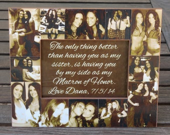 """Sister Collage Picture Frame, Personalized Maid of Honor Picture Frame, Custom Bridesmaid Frame, Bridal Shower Gift, Best Friend 5"""" x 7"""""""