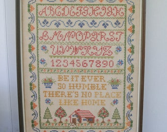 Vintage Embroidered Cross Stitch Sampler Be It Ever So Humble Hand Stitched Framed