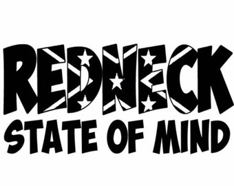 Redneck state of mind vinyl decal