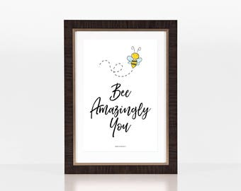 Wall Art - Bee Art Print with Quote   Digital Download   Punny Quote   Printable   Instant Download
