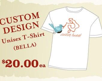 Custom Designed T-Shirt // Bella Garment // Custom printed T-shirt //  Custom shirts