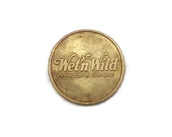 Vintage Wet N Wild Token, Brass Token, Old Token, Gaming Token, Texas Token, Wet n Wild,