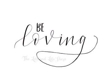 BE: Loving