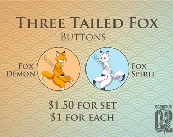 Three Tailed Fox buttons/pins