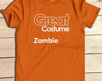 Great Costume Zombie Funny Generic Halloween Party Costume Tshirt Funny Graphic Tee Typography Geek Humor Nerd Joke