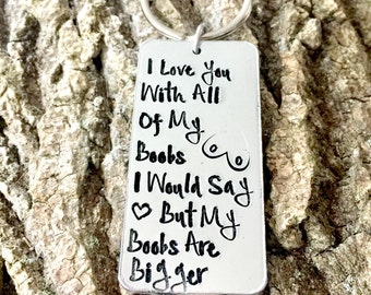 I love you with all of my boobs, joke gift, funny gift, valentines gift, gift for him, Valentine's Day gift, stocking filler, love you