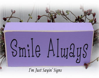Smile Always Wood Block Sign