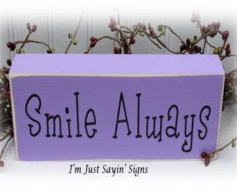 Smile Always Wood Block Sign