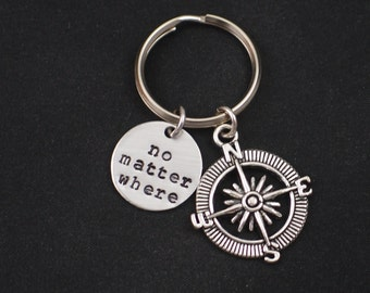 no matter where keychain, hand stamped keyring, sterling silver filled, compass charm, graduation gift, best friend gift, long distance gift