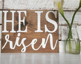 He is risen, farmhouse wood sign, rustic Easter sign,  farmhouse decor, rustic wood sign, modern farmhouse decor, rustic home decor