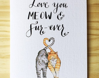 Love You Meow & Fur-ever- Cat Card