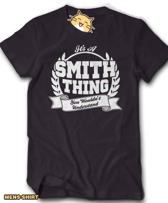 Custom ANY NAME Family Reunion Shirt Its a Smith Thing You