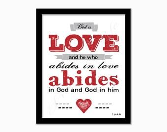 Bible verse print. God is love. 1 John 4:16. Christian artwork. Digital print. Instant download. Printable wall art. Faith Hope Love.