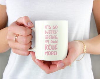 Mindy Project Mug: It's So Weird Being my own Role Model | Mindy Kaling, Mindy Lahiri, TV, Television, funny