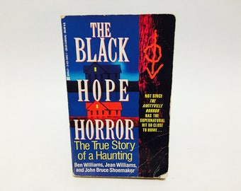 Vintage Paranormal Book The Black Hope Horror by Ben and Jean Williams & John Bruce Shoemaker 1993 Paperback