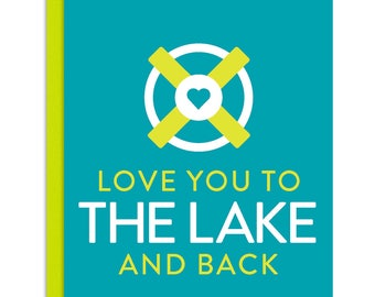 Lake Life: Love You to the Lake and Back Greeting Card or Invitation