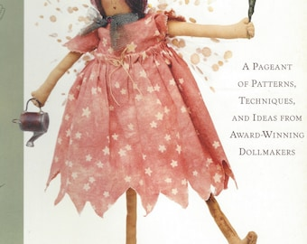 Crafting Cloth Dolls Book by Miriam Christensen Gourley A Pageant of Patterns, Techniques and Ideas from Award Winning Dollmakers