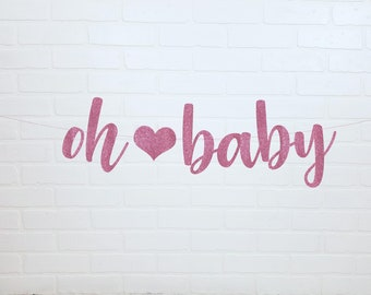 Oh Baby Sign | Oh Baby Banner | Oh Baby | Baby Shower Decorations | Baby Shower Banner | Oh Baby Decorations | Baby Shower