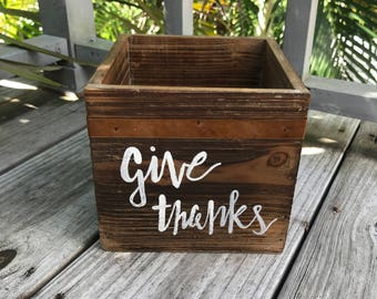 Give thanks wooden box