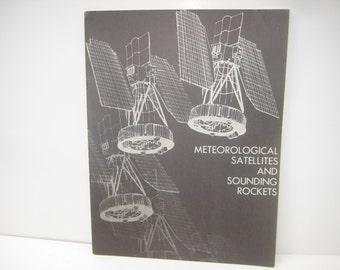 Meteorological Satellites and Sounding Rockets, NASA, 1965