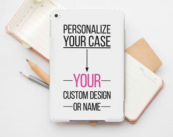 Custom iPad Pro 9.7 Case Personalized iPad 4 Case Initials iPad 3 Case iPad Air Case iPad Pro 12.9 Case Custom iPad Air 2 Case PP4200