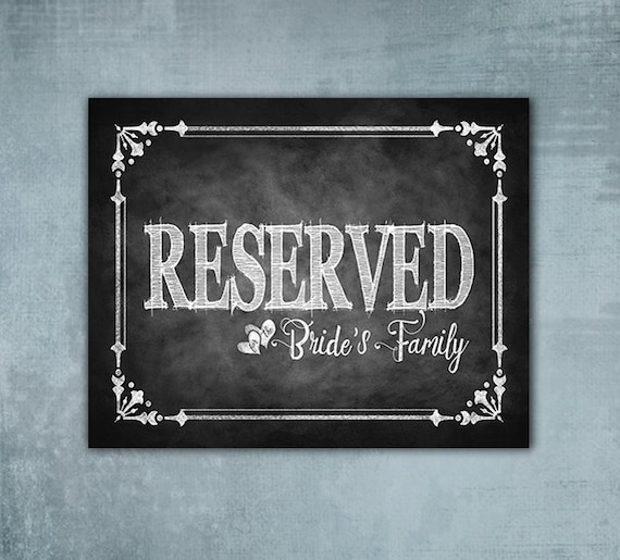 Reserved for Bride's Family Printed chalkboard wedding sign, wedding seating sign, wedding signage, Seating sign, Cottage Charm Collection