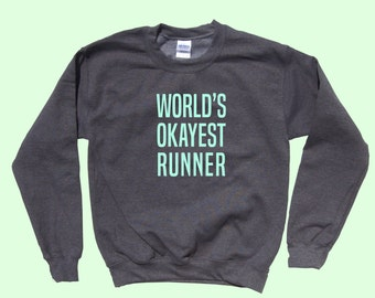 World's Okayest Runner - Crewneck Sweatshirt