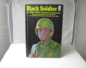 Black Soldier by John Clark Illustrated Jarold James 1968 First Edition Ex-Libres Hardcover Book