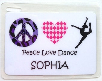 Bag Tag Dance Recital Gift Personalized Dance Bag Tag Peace Love Dance Party Favor Dancer Gift