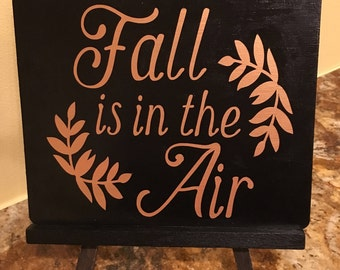 Fall is in the Air Chalkboard Sign