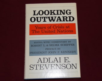 Looking Outward by Adlai Stevenson Signed First Edition