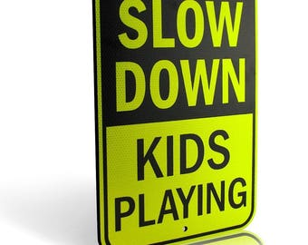 "Signs Authority Slow Down Kids Playing Yard Sign Ultra Reflective Yellow 18""x12"" Street Safety Durable Heavy Duty Dibond Aluminum Large"