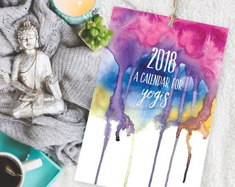 2018 Calendar for Yogis Wall Calendar. Yoga gifts. Yoga studio art. Watercolor calendar. Yoga calendar. Yoga studio decor. Yoga gift guide.
