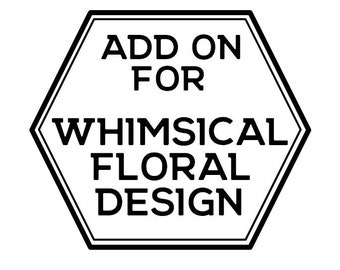 Whimsical Floral Design Add on