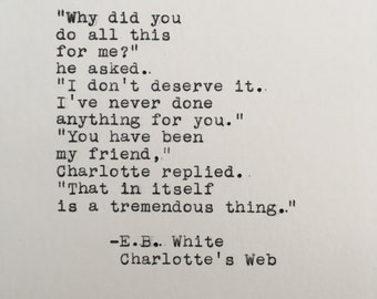 E.B. White Friendship Quote (Charlotte's Web) Typed on Typewriter - 4x6 White Cardstock