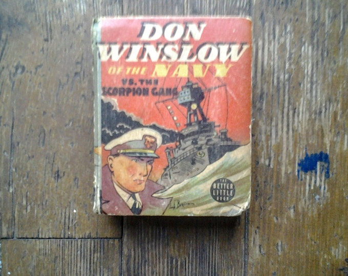 1938 Don Winslow and the Scorpion Gang, Better (Big) Little Book SW8 - 1419, Lt. Frank Martinek and Leon Beroth.  GD. Western Publishing