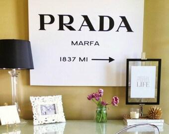 Prada Marfa Print, Fashion Print, Fashion Logo, Fashion Poster, Fashion Wall Art, Fashion Art, Modern Decor, Modern Wall Art, Fashion Decor
