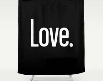 36 colours, Black LOVE PERIOD Quote Shower Curtain, Black and white shower curtains, Gifts for her, Gifts for him, Love bathroom decor