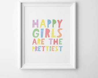 Girls nursery prints, Happy girls are the prettiest, girls nursery wall art, baby girl nursery decor, kids wall quote, prints for nursery