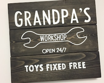Grandpa's Workshop, Papa's Workshop, Toys Fixed Free, Gifts for Dad, Gifts for Grandpa, Gifts for Him, Father's Day Gift, Dad Sign