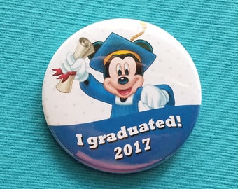 Graduation Button - 2017 - 2018 - 2019 - Disney Cruise - Disney World - Disneyland- Celebration Magnet - Celebration Pin - Grad Mickey