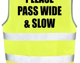 Please Pass Wide & Slow - Kids/Child Hi Viz Vest - Stabiliser/Cycling Practice/New Bike/Riding